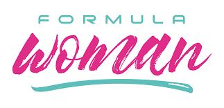 Formula Woman Returns!