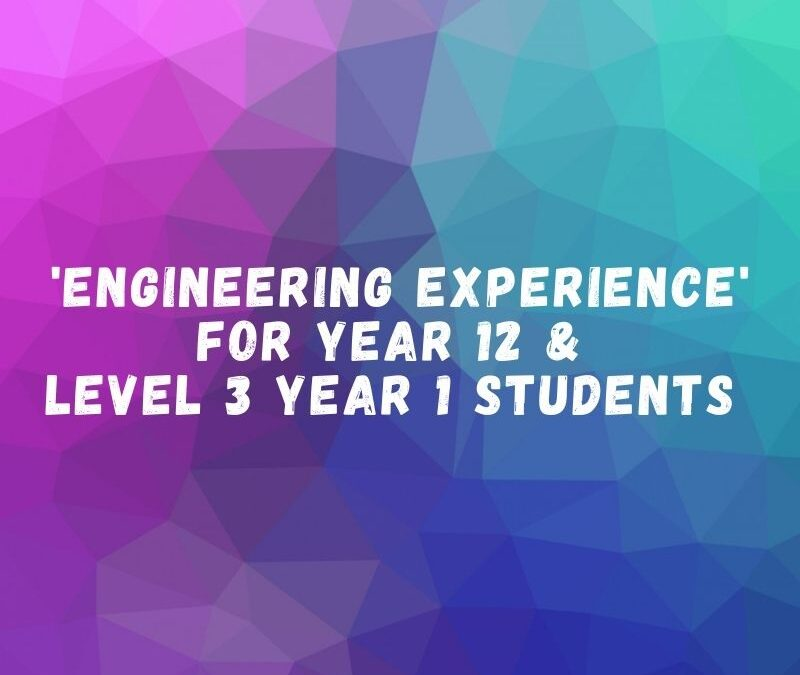 Amazing 'Engineering Experience' Opportunity with Loughborough University